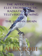 The Affects of Electromagnetic Radiation And Television Viewing On The Human Brain