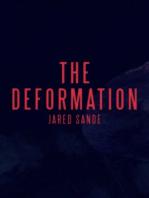 The Deformation