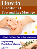 How to Traditional Foot and Leg Massage