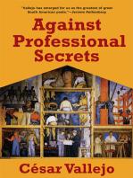Against Professional Secrets