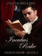 Incubus Rake