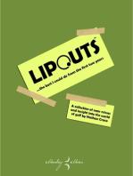 Lipouts