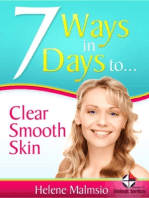 7 Ways in 7 Days to Clear, Smooth Skin