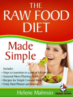 The Raw Food Diet Made Simple