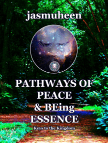 Pathways of Peace and Being Essence: Keys to the Kingdom