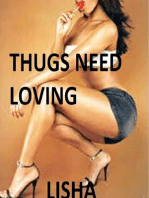 Thugs Need Loving