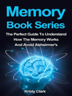 Memory Book Series - The Perfect Guide to Understand How the Memory Works and Avoid Alzheimer's.