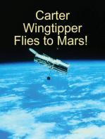 Carter Wingtipper Flies to Mars!