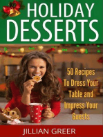 Elegant Holiday Desserts: 50 Recipes to Dress Your Table and Impress Your Guests