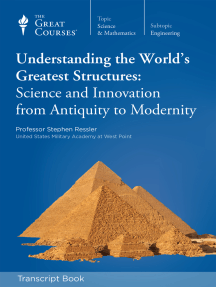 Understanding the World's Greatest Structures: Science and Innovation from Antiquity to Modernity (Transcript)