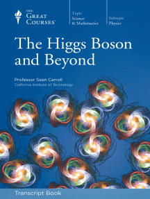 The Higgs Boson and Beyond (Transcript)