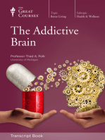 The Addictive Brain (Transcript)