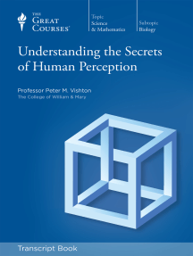 Understanding the Secrets of Human Perception (Transcript)