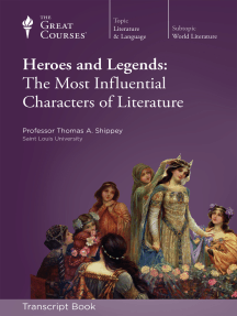 Heroes and Legends: The Most Influential Characters of Literature (Transcript)