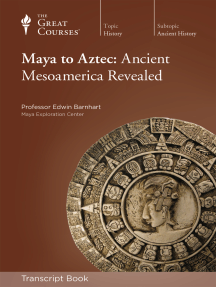 Maya to Aztec: Ancient Mesoamerica Revealed (Transcript)