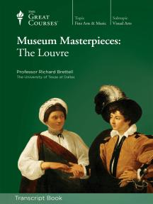 Museum Masterpieces: The Louvre (Transcript)