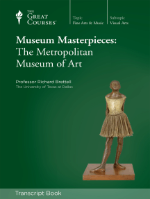 Museum Masterpieces: The Metropolitan Museum of Art (Transcript)