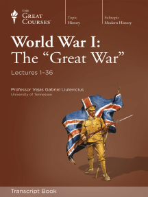 "World War I: The ""Great War"" (Transcript)"