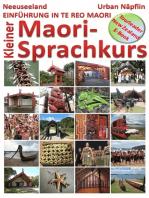 Neuseeland - Einführung in die Maori-Sprache