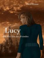 Lucy - Im Herzen des Feindes (Band 2)