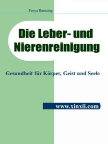 Die Leber- und Nierenreinigung