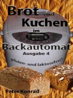 Brot und Kuchen im Backautomat