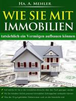 Wie Sie mit Immobilien tatsächlich ein Vermögen aufbauen