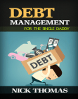 Debt Management For The Single Daddy Free download PDF and Read online