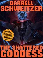 The Shattered Goddess