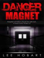 Danger Magnet (The Laura Curtis, Female Private Investigator Series (3), #1)