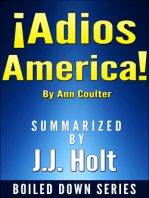 Adios, America by Ann Coulter....Summarized