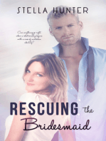 Rescuing the Bridesmaid