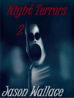 Night Terrors 2