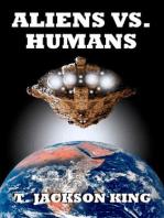Aliens Vs. Humans (Aliens Series, #4)