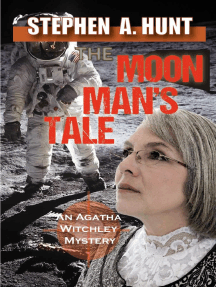 The Moon Man's Tale: The Agatha Witchley Mysteries, #3