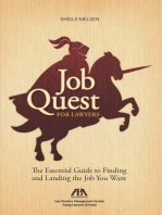 Job Quest for Lawyers: The Essential Guide to Finding and Landing the Job You Want