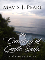 The Cemetery of Gentle Souls