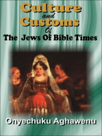 Culture And Customs Of The Jews Of Bible Times