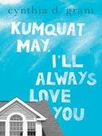 Kumquat May, I'll Always Love You