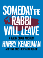 Someday the Rabbi Will Leave