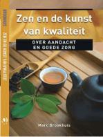 Zen en de kunst van kwaliteit