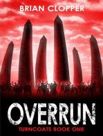 Overrun (Turncoats, #1)