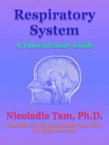 Respiratory System: A Tutorial Study Guide