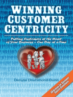 Winning Customer Centricity: Putting Customers at the Heart of Your Business—One Day at a Time
