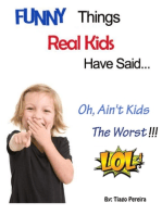 Funny Things Real Kids Have Said
