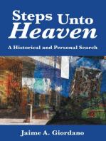 Steps Unto Heaven