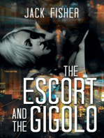 The Escort and the Gigolo