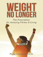 Weight No Longer