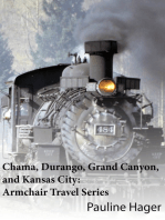 Chama, Durango, Grand Canyon, and Kansas City