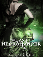 The Last Necromancer (Book 1 of the Ministry of Curiosities series)